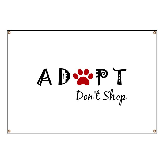 Adopt. Don't Shop. Banner by Admin_CP127655557