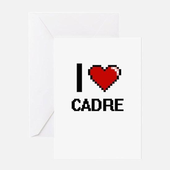 I love Cadre Digitial Design Greeting Cards