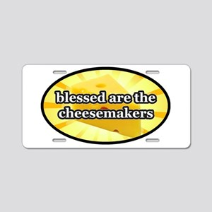 BLESSED ARE THE CHEESEMAKER Aluminum License Plate