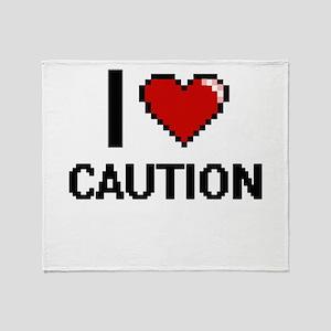 I love Caution Digitial Design Throw Blanket