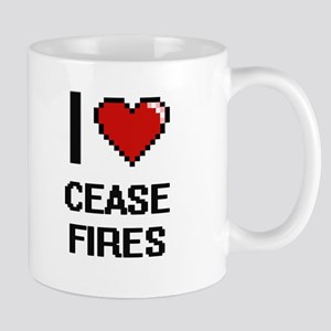 I love Cease-Fires Digitial Design Mugs