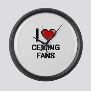 I love Ceiling Fans Digitial Desi Large Wall Clock