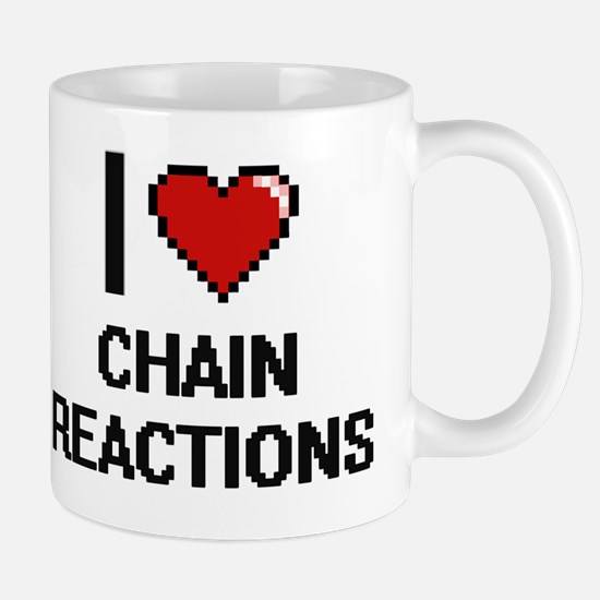 I love Chain Reactions Digitial Design Mug
