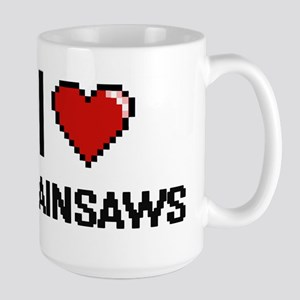 I love Chainsaws Digitial Design Mugs