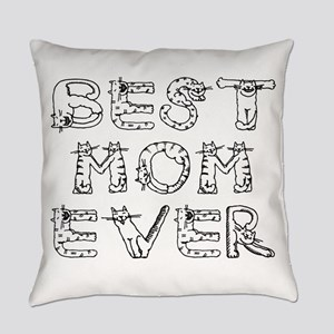 Best Mom Ever Everyday Pillow