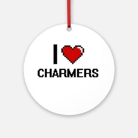 I love Charmers Digitial Design Ornament (Round)