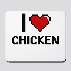 I love Chicken Digitial Design Mousepad