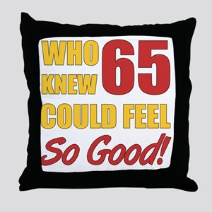 Fun 65th Birthday Throw Pillow