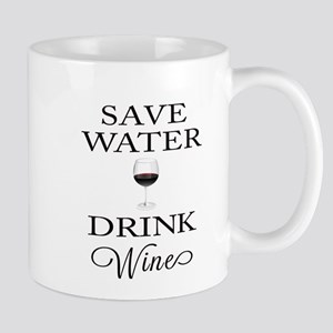 Save Water Drink Wine Mugs