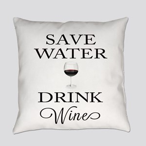Save Water Drink Wine Everyday Pillow