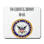 USS CLARENCE K. BRONSON Mousepad