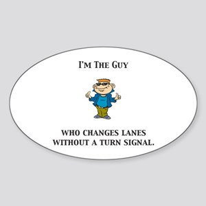 ITG...Changes lanes without a Oval Sticker