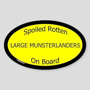 Spoiled Large Munsterlanders Oval Sticker