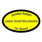 Spoiled Large Munsterlanders Oval Sticker