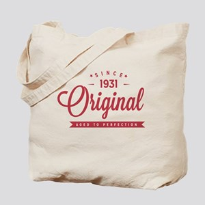 Since 1931 Original Aged To Perfection Tote Bag