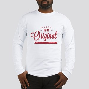 Since 1931 Original Aged To Perfection Long Sleeve