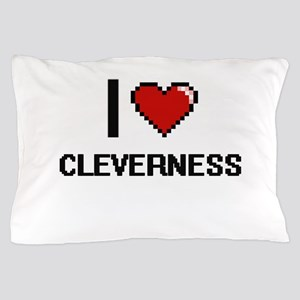 I love Cleverness Digitial Design Pillow Case