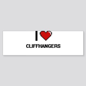 I love Cliffhangers Digitial Design Bumper Sticker