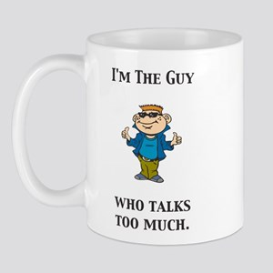 ITG...Who Talks Too Much Mug