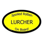 Spoiled Lurcher On Board Oval Sticker