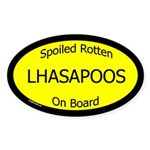 Spoiled Lhasapoos On Board Oval Sticker