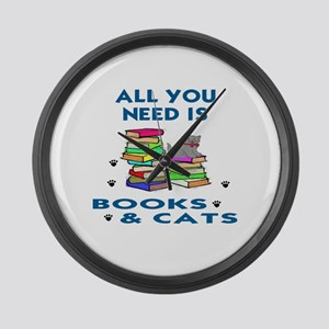 ALLYOU NEED IS BOOKS AND CATS Large Wall Clock