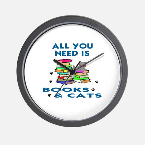 ALLYOU NEED IS BOOKS AND CATS Wall Clock