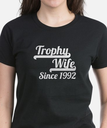 Trophy Wife Since 1992 T-Shirt