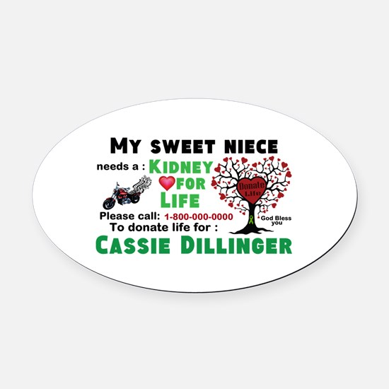 Personalize Kidney Donation Sign Oval Car Magnet