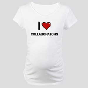 I love Collaborators Digitial De Maternity T-Shirt