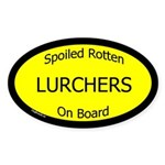 Spoiled Lurchers On Board Oval Sticker
