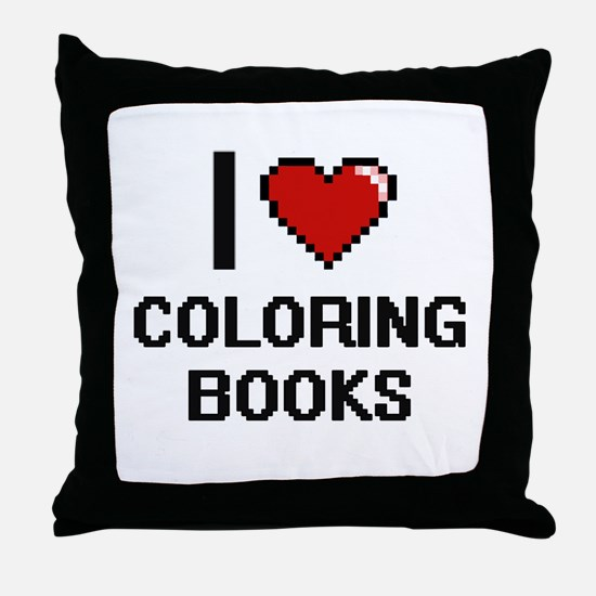 I love Coloring Books Digitial Design Throw Pillow