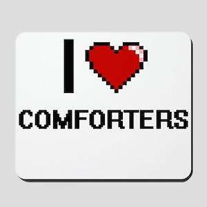 I love Comforters Digitial Design Mousepad