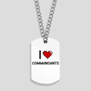 I love Commandants Digitial Design Dog Tags