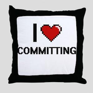 I love Committing Digitial Design Throw Pillow