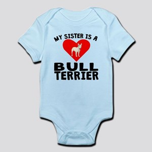 My Sister Is A Bull Terrier Body Suit