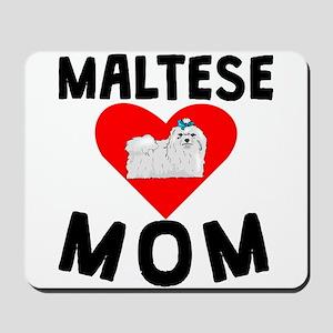 Maltese Mom Mousepad