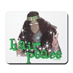 Hair Peace Mousepad
