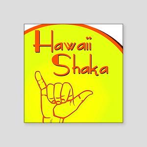 HAWAII SHAKA HANG LOOSE Sticker