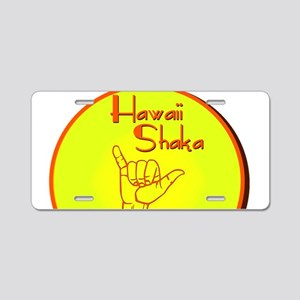 HAWAII SHAKA HANG LOOSE Aluminum License Plate