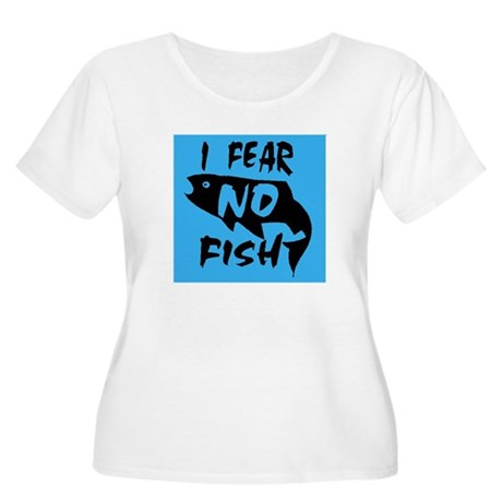 I fear no fish Women's Plus Size Scoop Neck T-Shir