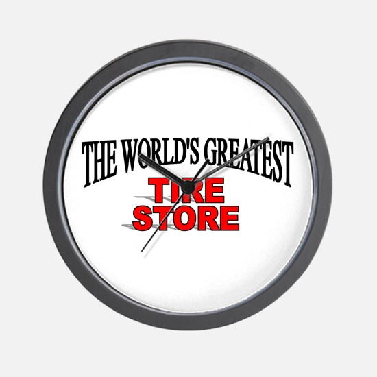 """The World's Greatest Tire Store"" Wall Clock"