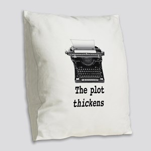 Plot thickens Burlap Throw Pillow