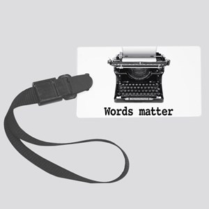 Words matter Large Luggage Tag