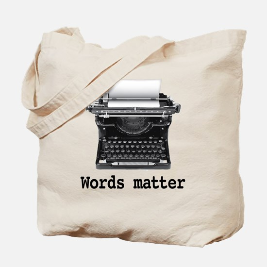 Words matter Tote Bag