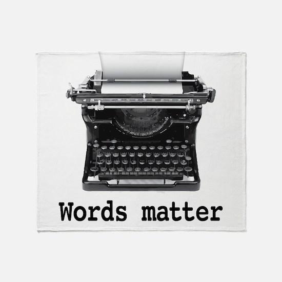Words matter Throw Blanket
