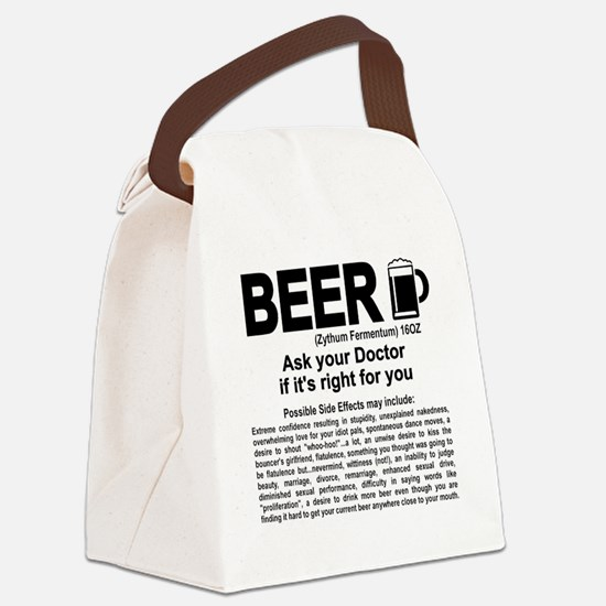 Beer, ask your doctor if it's rig Canvas Lunch Bag