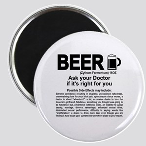 Beer, ask your doctor if it's right for you Magnet
