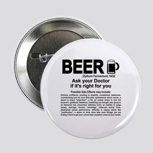 """Beer, ask your doctor if it's right f 2.25"""" Button"""