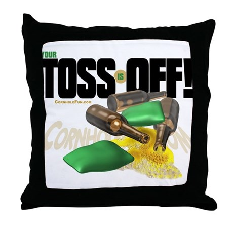 Toss Off! Throw Pillow